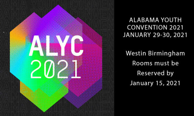Alabama Youth Convention 2021 – Reserve by January 15, 2021
